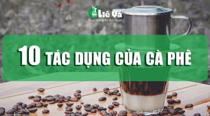 10 tác dụng của cà phê