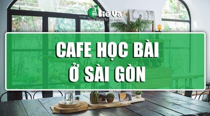 cafe học bài ở sài gòn
