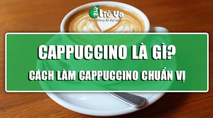 cappuccino là gì