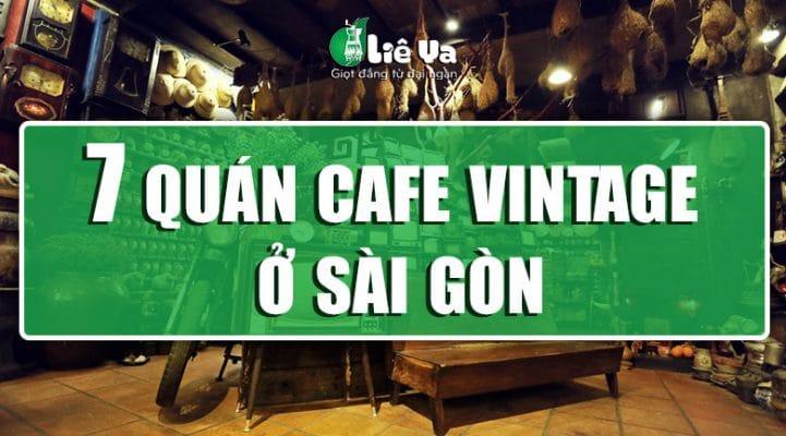 quán cafe vintage sài gòn